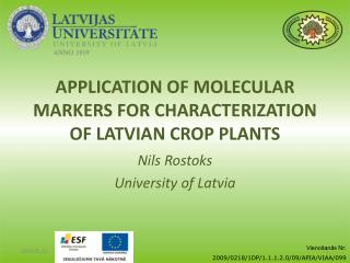 Application of molecular markers for characterization of latvian crop plants