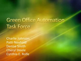 Green Office Automation Task Force