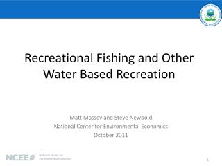 Recreational Fishing and Other Water Based Recreation