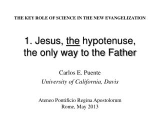 1. Jesus,  the  hypotenuse, the only way to the Father