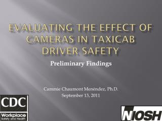 Evaluating the effect of cameras in taxicab driver safety