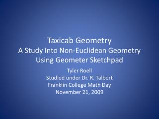 Taxicab Geometry  A Study Into Non-Euclidean Geometry Using Geometer Sketchpad