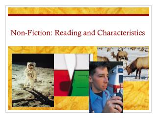 Non-Fiction: Reading and Characteristics