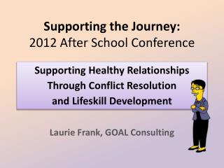 Supporting the Journey: 2012 After School Conference