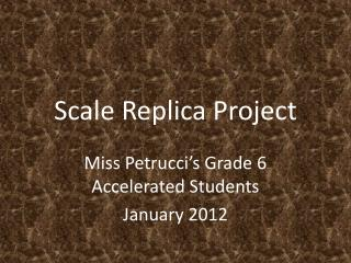 Scale Replica Project