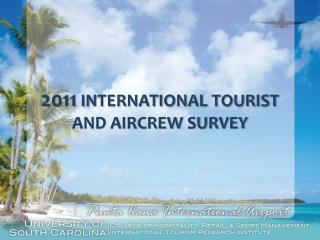 2011  INTERNATIONAL TOURIST AND AIRCREW SURVEY
