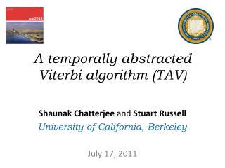A temporally abstracted Viterbi algorithm (TAV)