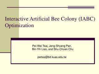 Interactive Artificial Bee Colony (IABC) Optimization