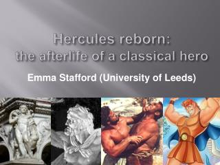 Hercules reborn: the afterlife of a classical hero