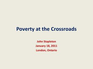 Poverty at the Crossroads