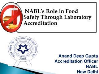 Anand Deep Gupta Accreditation Officer NABL New Delhi