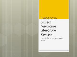 Evidence-based Medicine Literature Review