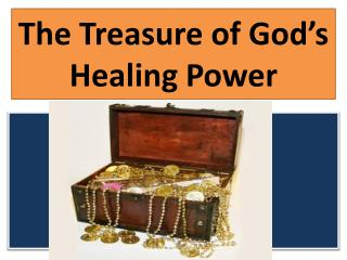 The Treasure of God's  Healing Power