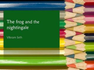 summary of the poem the frog and the nightingale