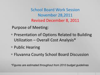 School Board Work Session November 28,2011 Revised December  8, 2011