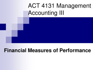 ACT 4131 Management Accounting III