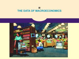 III  THE DATA OF MACROECONOMICS
