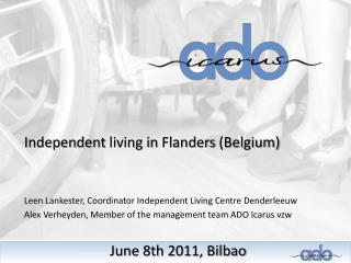 Independent  living in  Flanders  ( Belgium )
