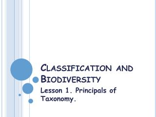 Classification and Biodiversity