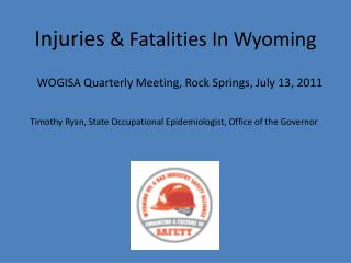 Injuries  & Fatalities In Wyoming