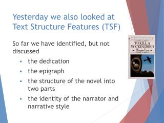 Yesterday we also looked at Text Structure Features (TSF)