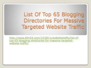 List Of Top 65 Blogging Directories For Massive Targeted Web