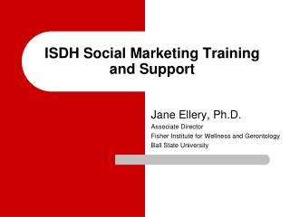 ISDH Social Marketing Training and Support