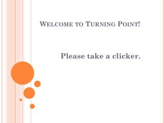 Welcome to Turning Point!