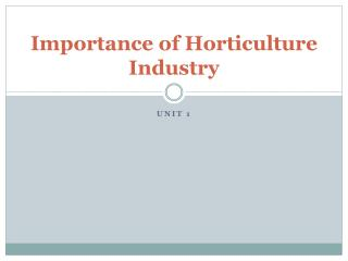 Importance of Horticulture Industry