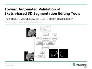 Toward Automated Validation of Sketch-based 3D Segmentation Editing Tools