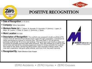 Date of Recognition :  4-15-2013 Company :  Miken Specialties