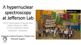 ?  hypernuclear spectroscopy  at  Jefferson Lab