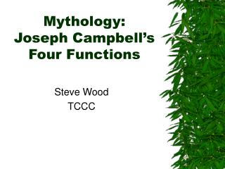 Mythology: Joseph Campbell's Four Functions