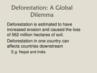 Deforestation: A Global Dilemma