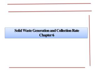 Solid Waste Generation and Collection Rate  Chapter 6