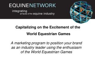 Capitalizing on the Excitement of the  World Equestrian Games
