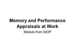 Memory and Performance Appraisals at Work