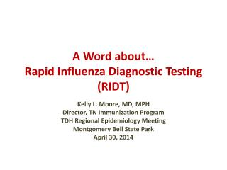 A Word about… Rapid Influenza Diagnostic Testing (RIDT)