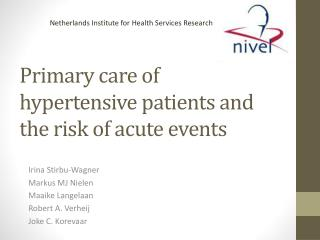 Primary care of hypertensive patients and the risk of acute events