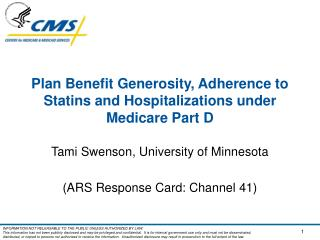 Plan Benefit Generosity, Adherence to Statins and Hospitalizations under Medicare Part D