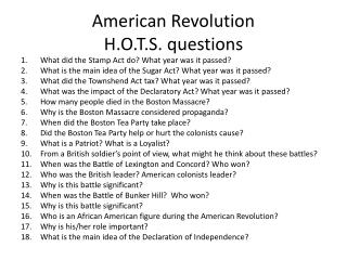 American Revolution H.O.T.S. questions