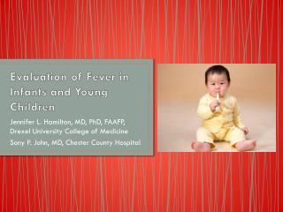 Evaluation of Fever in Infants and Young Children