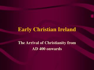 Early Christian Ireland