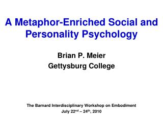 A Metaphor-Enriched Social and Personality Psychology