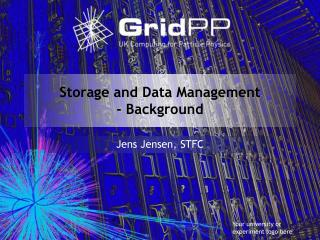 Storage and Data Management - Background