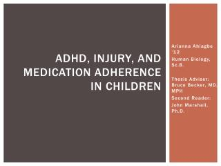 ADHD, Injury, and Medication Adherence in Children