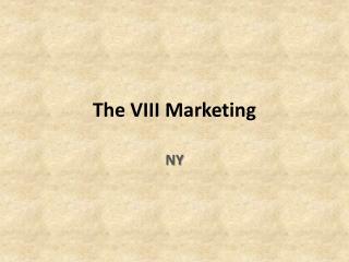 the viii marketing