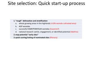 Site selection: Quick start-up process