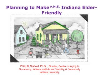 Planning to  Make^ N.E . Indiana Elder-Friendly