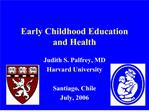 Early Childhood Education  and Health